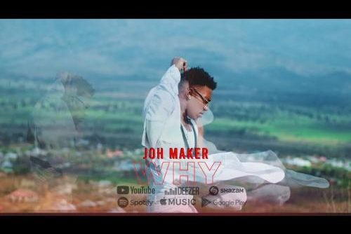 Joh Maker - Why