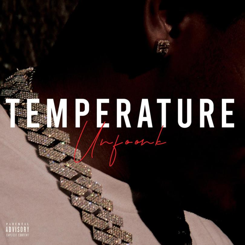 Unfoonk & Young Stoner Life - Temperature