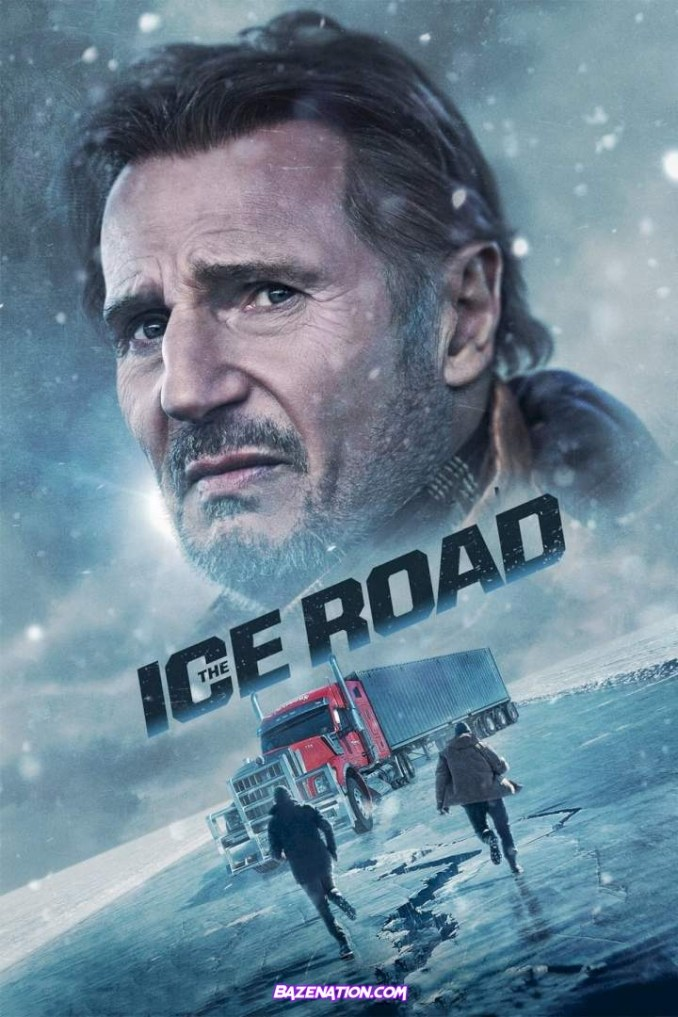 DOWNLOAD Movie: The Ice Road (2021)